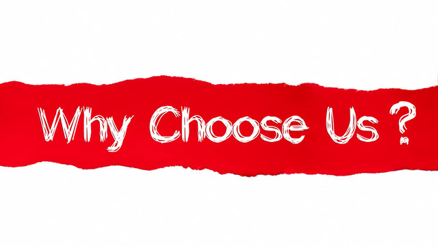The text WHY CHOOSE US appearing behind red torn paper