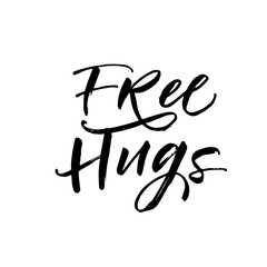Free hugs postcard. Hand drawn brush style modern calligraphy. Vector illustration of handwritten lettering.