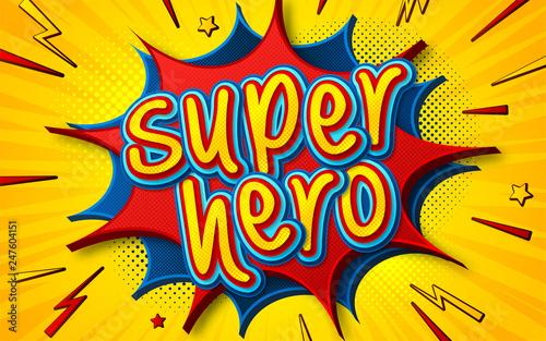 Cartoon comic book with speech bubble Superhero  Poster in