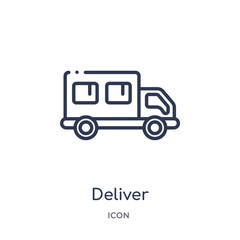 deliver icon from transport outline collection. Thin line deliver icon isolated on white background.