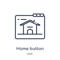 home button icon from web outline collection. Thin line home button icon isolated on white background.