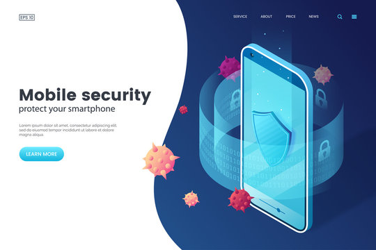 Mobile security vector illustration. Protective smartphone and shield. Internet security. Cyber attack on smartphone. Isometric style. Antivirus application.