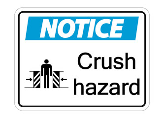 symbol notice crush hazard sign on white background