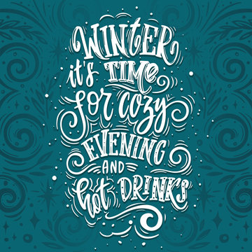 winter its time for cozy evening and hot drinks. Beautiful  winter poster