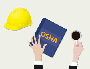 osha occupational safety and health administration with document paper and hand coffee with yellow hat - vector