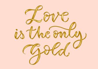 A calligraphic inscription about love. Golden letters