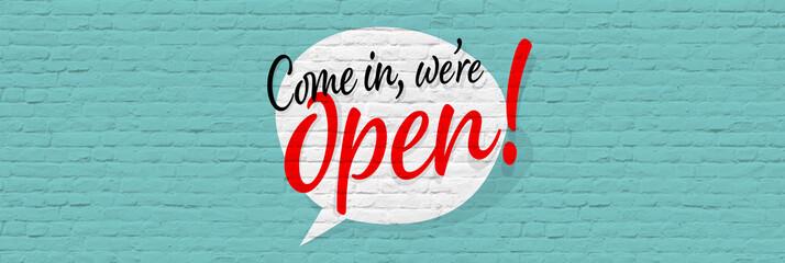 Come in, we're open Fototapete