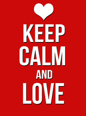 Keep calm and love poster
