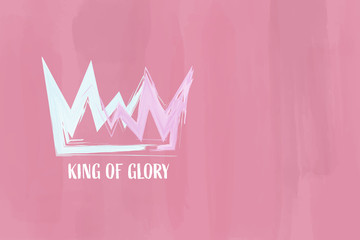 Christian worship and praise. Crown with watercolor splashes. Text : King of Glory