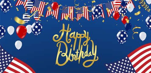 Happy Birthday typography hand drawn and usa Independence day poster with air balloons