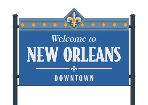 Welcome to New Orleans Downtown road sign