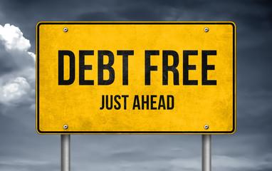 Debt Free - just ahead road sign