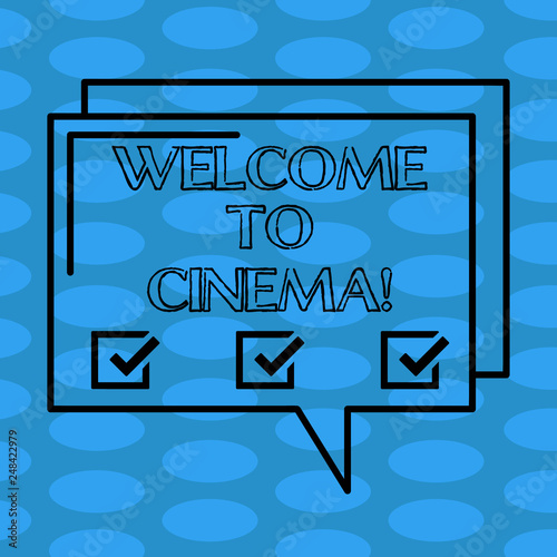 Word writing text Welcome To Cinema  Business concept for