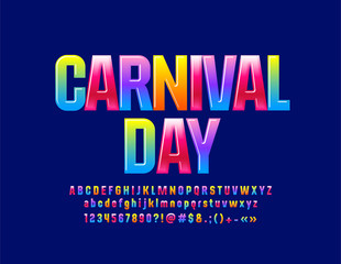 Vector glossy colorful logotype Carnival Day. Sweet Alphabet Letters, Numbers and Symbols for Children. Cute bright Font.