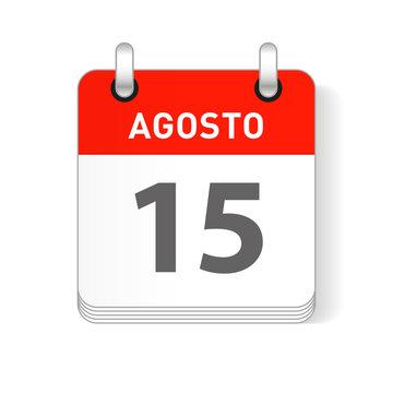Agosto 15, August 15 Calendar Date Design