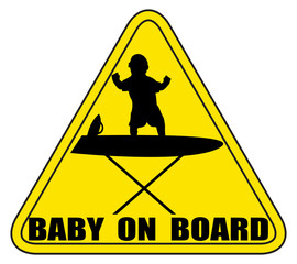 Baby On Board ironing board Silhouette Sign