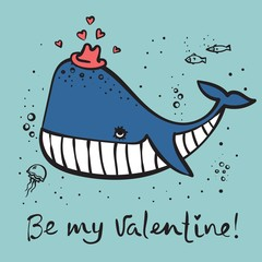 Vector illustration card with cute cartoon little Valentine whale in love and hand drawn greeting text Be my Valentine
