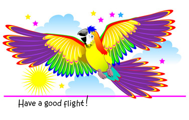 Fantasy illustration of cute fairyland flying parrot. Modern print. Poster with lettering Have a good flight. Advertising for travel and airline company. Vector cartoon image.