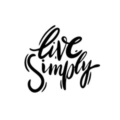 Live Simply phrase. Hand drawn vector lettering. Isolated on white background.
