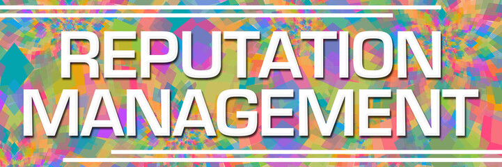 Reputation Management Colorful Abstract Textured Background Text Horizontal