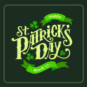 Happy St. Patrick's Day handwritten lettering quote for postcards, banners, invitation, posters, t-shirts. Vector illustration EPS 10.