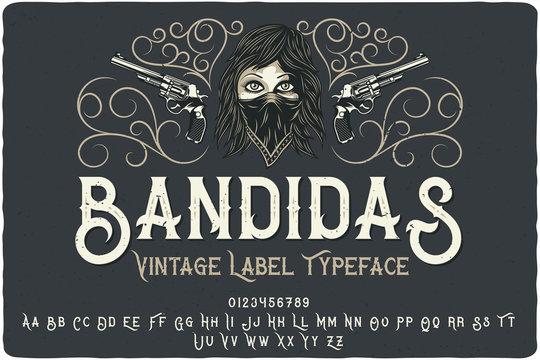 """Vintage font set named """"Bandidas"""" with decorative ornate and illustration of a bandit girl on dark background"""