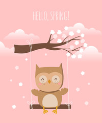 Vector poster with cartoon cute owl and spring slogan.