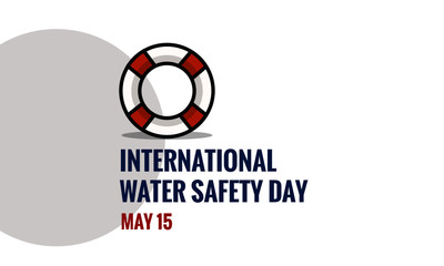 International Water Safety Day May 15