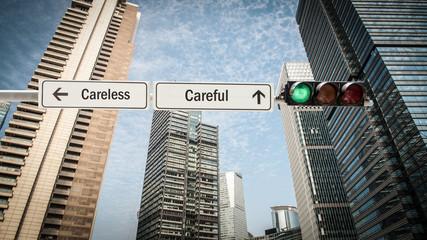 Sign 393 - Careful