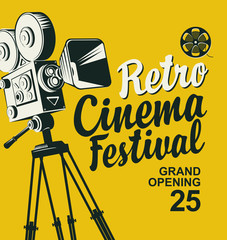 Vector retro cinema festival poster with old-fashioned movie camera and calligraphic inscription. Can be used for poster, flyer, billboard, web page, background, ticket