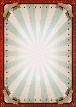 Vintage Blank Circus Poster Sign/ Illustration of retro and vintage circus poster background, with empty space and grunge texture for arts festival events and entertainment background