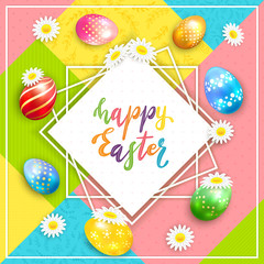 Holiday Card on Colorful Background with Lettering Happy Easter and Eggs