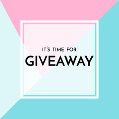Time for giveaway - banner template. Time for Giveaway phrase on blue and pink background.