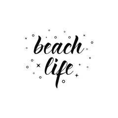 Beach Life lettering. Summer quote. quote to design greeting card poster banner printable wall art, t-shirt