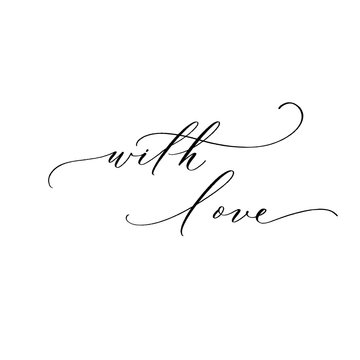With love - black hand lettering card. Love calligraphy inscription.