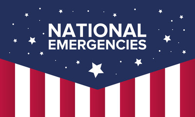 National Emergencies in the United States. The crisis in America. President announces national emergencies in the country due to immigration problems. Poster, banner or background