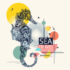 Sea horse, zine culture style, fashion contemporary collage. Symbol of travel, freedom, adventure. Sea travel slogan