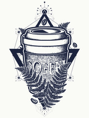 Coffee cups and fern tattoo and t-shirt design. Pop culture style, symbol of energy, awakening