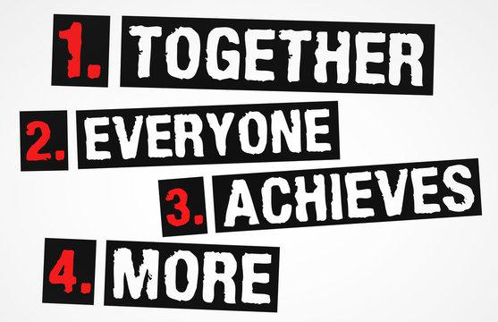 Team - together motivational concept