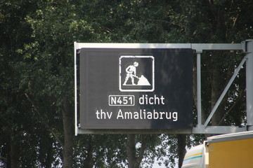 Warning on Dynamic route information panel that regional road N451 the Amaliabrug bridge is closed
