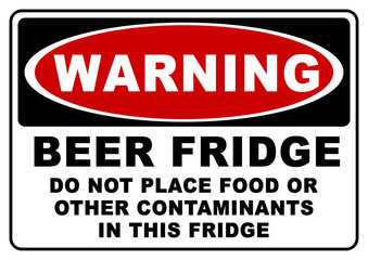 ks445 Combination Shield - warning: english - beer fridge - do not place food or other contaminants in this fridge - warning sign on a fridge for beer bottles - Din A2, A3, A4 - template xxl e7226