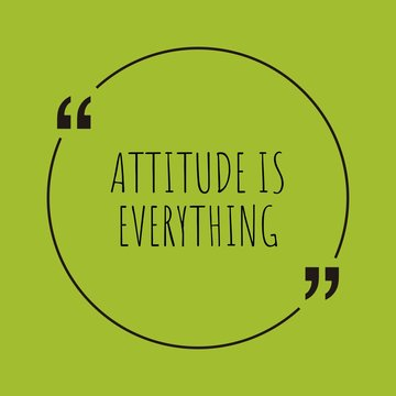 Attitude is everything word concept