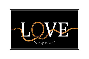 LOVE slogan with chains for t-shirt design. Typography graphics for tee shirt. Vector illustration.