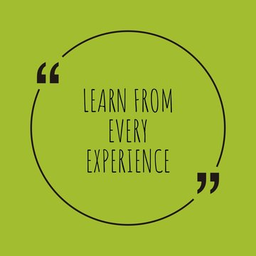 Learn from every experience word concept
