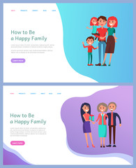 How to be happy family vector. Mother and father with children, info and tips, parents and grandparents with presents, child kid son siblings on hands. Website or webpage template landing page in flat