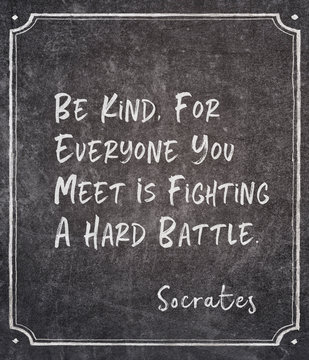 be kind Socrates quote