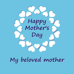 Greeting card with the inscription happy mother's day