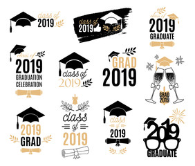 Graduation class of 2019 labels design set. Badges kit for shirt, print, seal, overlay, stamp, greeting card, invitation. Vector sign or logo. All isolated and layered