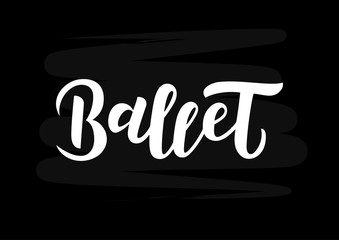 Ballet  hand drawn lettering