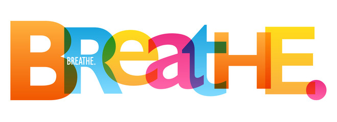 BREATHE. colorful typography banner
